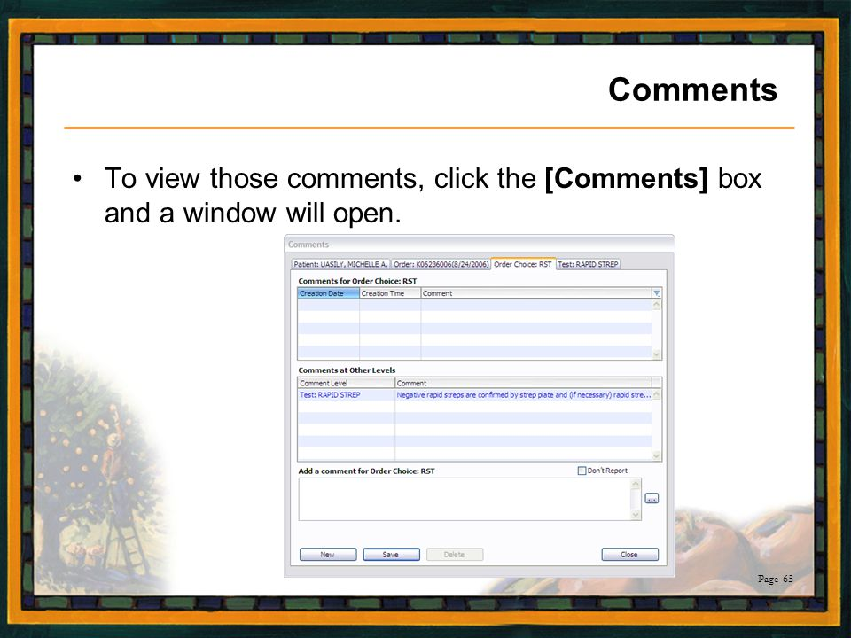 Comments To view those comments, click the [Comments] box and a window will open.